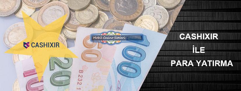 Casino Siteleri Cashixir Para Yatırma