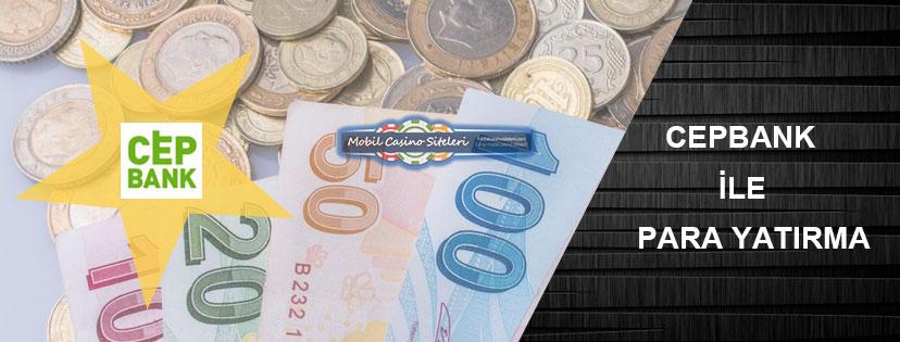 Casino Siteleri Cepbank Para Yatırma