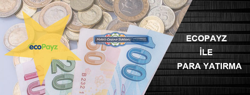 Casino Siteleri Ecopayz Para Yatırma
