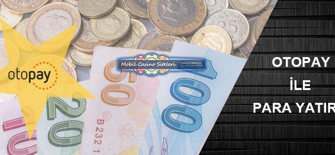 Casino Siteleri Otopay Para Yatırma