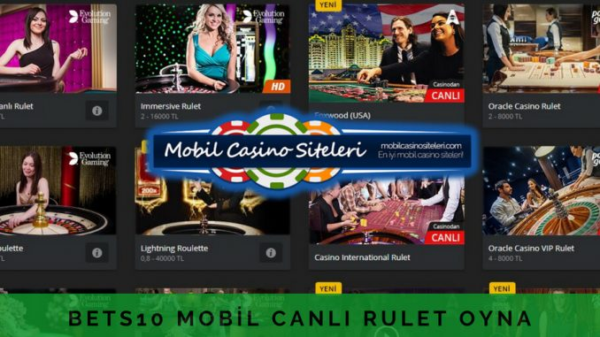 Bets10 mobil canlı rulet